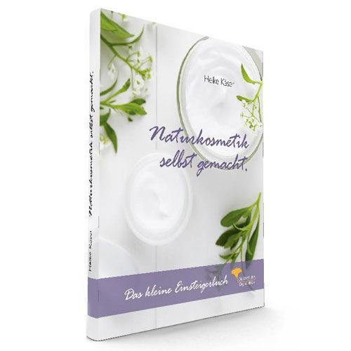 Heike Käser: Naturkosmetik selbst gemacht. Das kleine Einsteigerbuch.