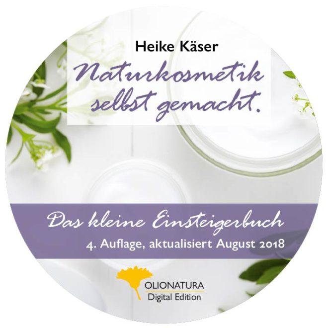 Das Naturkosmetik-E-Book von Heike Käser als CD